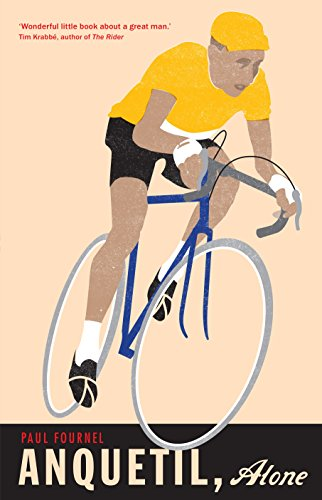 Anquetil, Alone: The legend of the controversial Tour de France champion