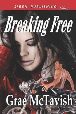 [(Breaking Away [Smoky Mountain Motorcycles] (Siren Publishing Classic))] [By (author) Grae McTavish] published on (September, 2012)
