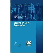 [(Essays on Port Economics )] [Author: Pablo Coto-Millán] [Aug-2010]