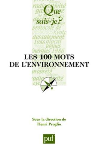 Les 100 mots de l'environnement