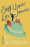 Stiff Upper Lip, Jeeves: (Jeeves & Wooster)