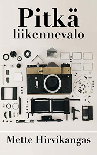 Pitkä liikennevalo (Finnish Edition) por Mette Hirvikangas