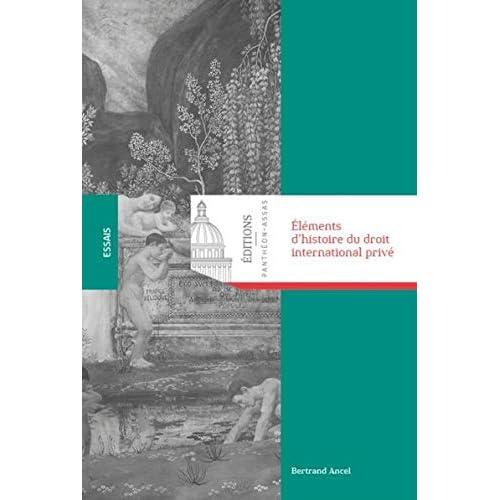 Eléments d'histoire du droit international privé