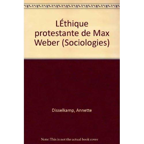 L'éthique protestante de Max Weber