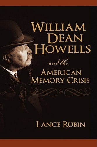 Cambria Sammlung (William Dean Howells and the American Memory Crisis)