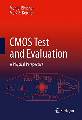 CMOS Test and Evaluation: A Physical Perspective
