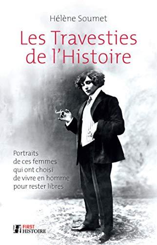 Les Travesties de l'Histoire par Hélène SOUMET