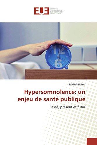 Hypersomnolence: un enjeu de sant publique