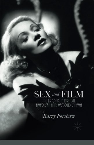 Sex and Film: The Erotic in British, American and World Cinema by B. Forshaw (2015-02-27) par B. Forshaw