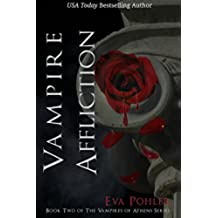 Vampire Affliction: The Vampires of Athens, Book Two (English Edition)
