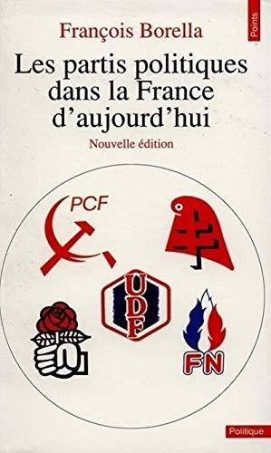 Les Partis politiques dans la France d'aujourd'hui