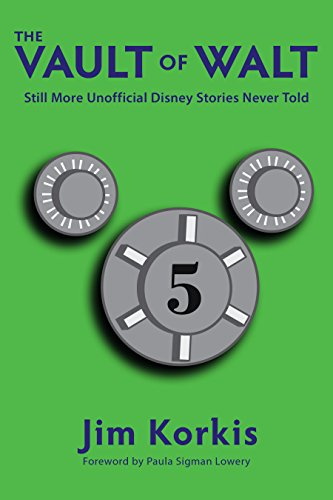 The Vault of Walt: Volume 5: Additional Unofficial Disney Stories Never Told (English Edition)