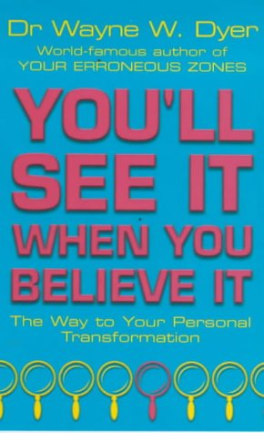 You'll See It When You Believe It (New-age)