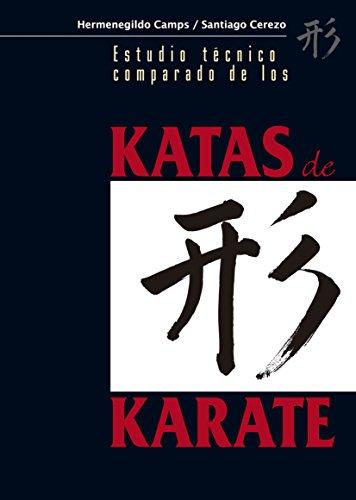 Estudio Técnico Comparado De Los Katas De Karate por Hermenegildo Camps