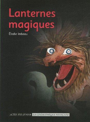 Lanternes magiques par Elodie Imbeau