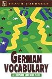 Teach Yourself German Vocabulary (Teach Yourself Books)