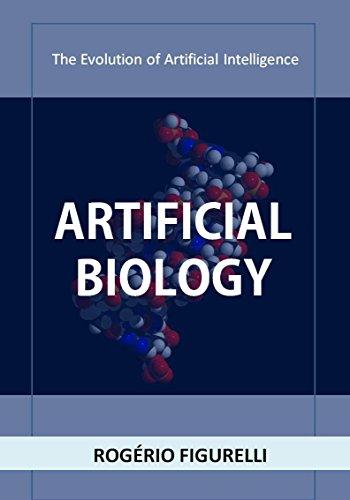 Artificial Biology: The Evolution of Artificial Intelligence (Portuguese Edition) por Rogério Figurelli