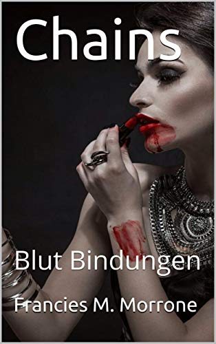 Chains: blut bindungen (german edition)
