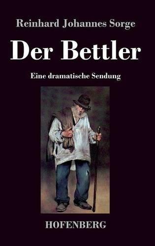 Der Bettler: Eine dramatische Sendung