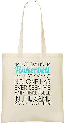 Ich bin Tinkerbell Funny Slogan - I'm Tinkerbell Funny Slogan Custom Printed Grocery Tote Bag - 100% Soft Cotton - Eco-Friendly & Stylish Handbag For Everyday Use - Custom Shoulder Bags