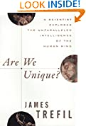 #10: Are We Unique?: A Scientist Explores the Unparalleled Intelligence of the Human Mind