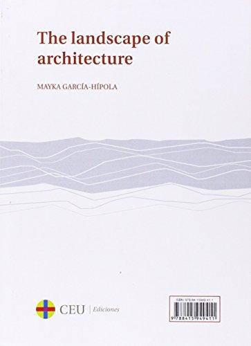 El paisaje de la arquitectura/The landscape of architecture (General) por Mayka García-Hípola