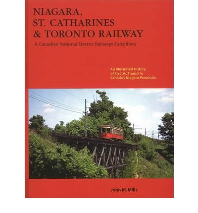 niagara-st-catharines-toronto-railway-a-canadian-national-electric-railways-subsidiary-by-author-joh