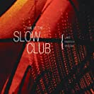 This Is The Slow Club