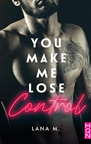 You Make Me Lose Control (HQN)