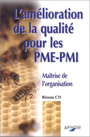 L'Amélioration de la qualité pour les PME-PMI