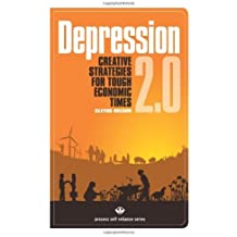 Depression 2.0: Creative Strategies for Tough Economic Times (Process Self-reliance Series) by Cletus Nelson (2009-06-01)