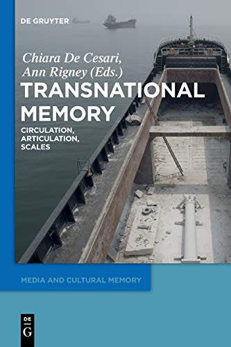 Transnational Memory (Media and Cultural Memory / Medien und kulturelle Erinnerung, Band 19)