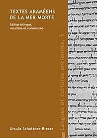 Textes araméens de la mer morte par Ursula Schattner-Rieser