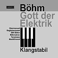 Böhm Gott Der Elektrik [Clean]