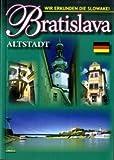 Reiseführer Bratislava Altstadt - Ján Lacika, Daniel Kollar