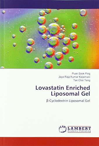 Lovastatin Enriched Liposomal Gel: ß-Cyclodextrin Liposomal Gel -