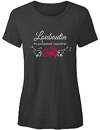 teespring Camiseta Impresión para Mujeres - - Louboutin Its Pronounced awe ...