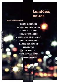 Lumières noires par Franck Bouysse