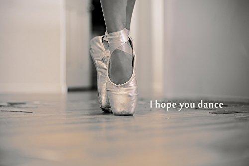 Poster Gießerei Ich Hoffe, Sie Dance Ballett Schuhe Motivational Foto Kunstdruck von proframes...