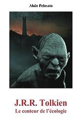J.R.R. Tolkien: Le conteur de l'écologie