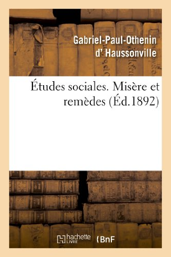 Etudes Sociales. Misere Et Remedes (Sciences sociales)
