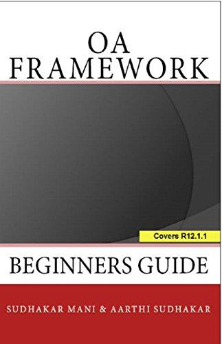 oa framework beginners guide ebook sudhakar mani aarthi sudhakar rh amazon in oa framework beginners guide pdf oa framework beginners guide pdf free download