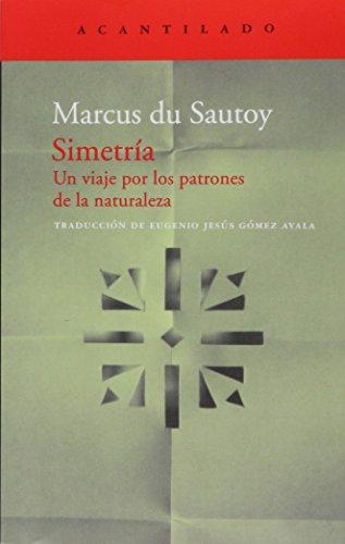 Simetría (El Acantilado) por Marcus Du Sautoy