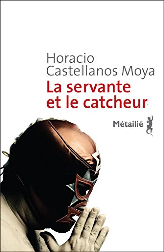 La Servante Et Le Catcheur [Pdf/ePub] eBook