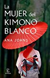 La mujer del kimono blanco (Spanish Edition)