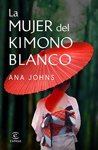 La mujer del kimono blanco – Ana Johns  41S103bXn8L