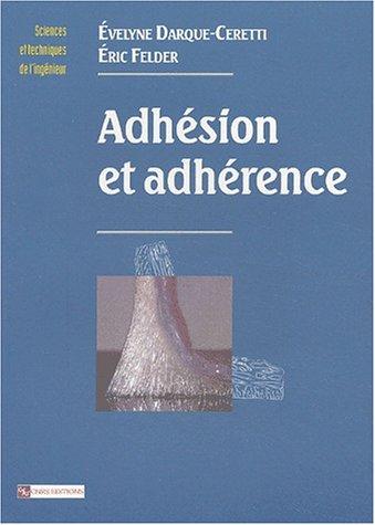 Adhésion et adhérence par Eric Felder