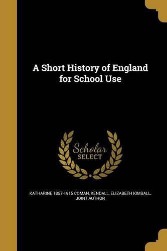 SHORT HIST OF ENGLAND FOR SCHO