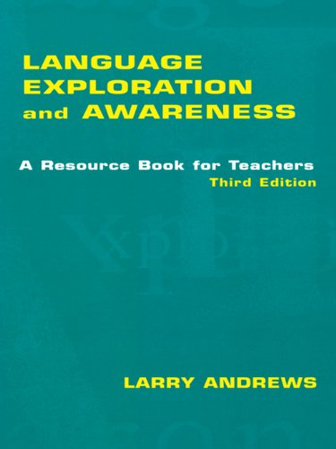 Language Exploration and Awareness: A Resource Book for Teachers (English Edition)