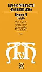 Dramen IV: (Lustspiele) (Hugo von Hofmannsthal, Gesammelte Werke in zehn Einzelbänden (Taschenbuchausgabe))
